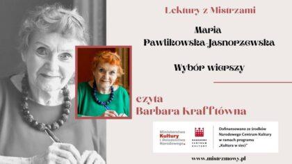 Lektury szkolne - Maria Pawlikowska-Jasnorzewska - Wybór wierszy - czyta Barbara Krafftówna