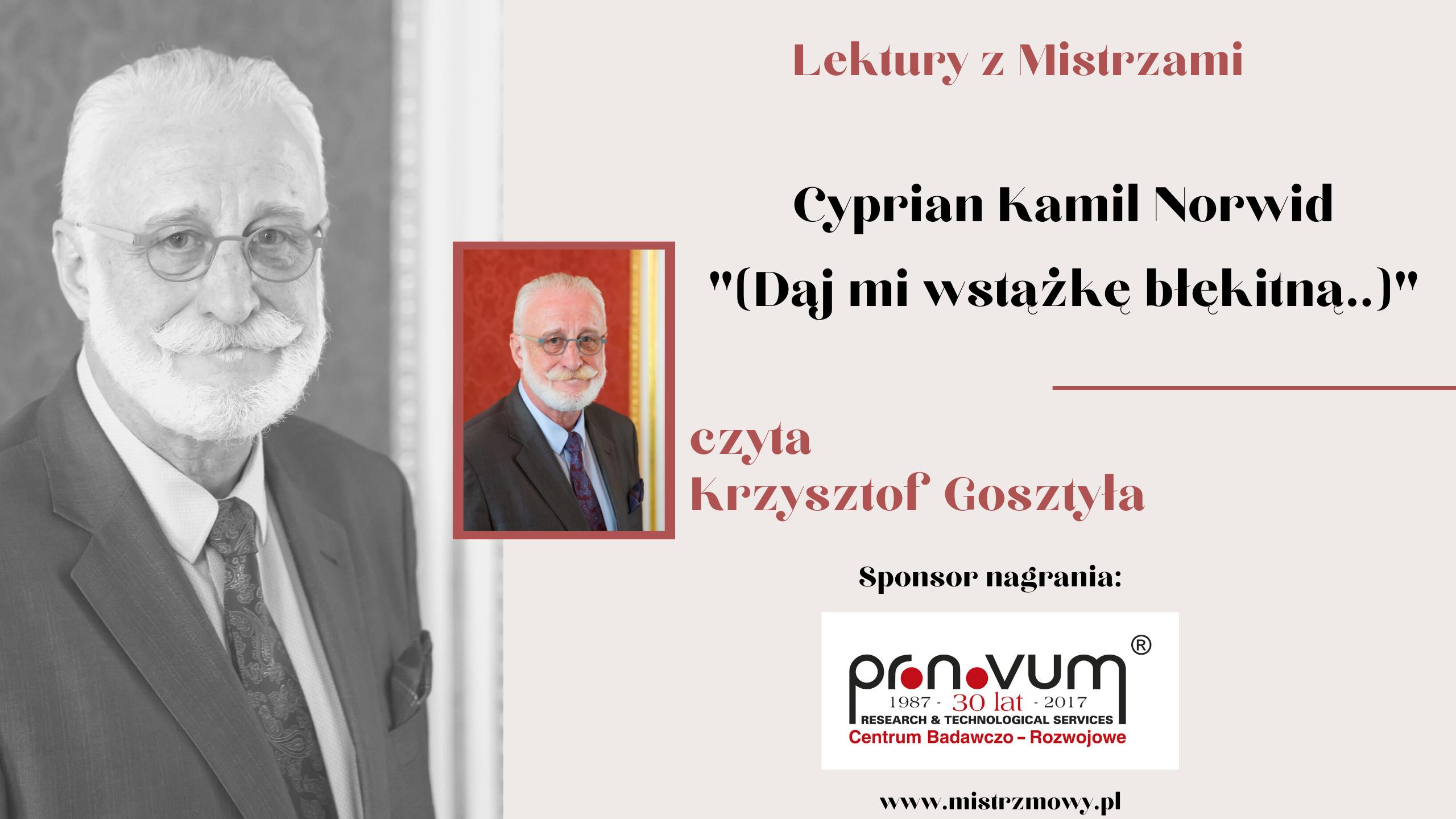 Cyprian Kamil Norwid - Daj mi wstazke blekitna